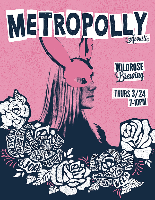 Metropolly @ Wildrose Brewing 3/24